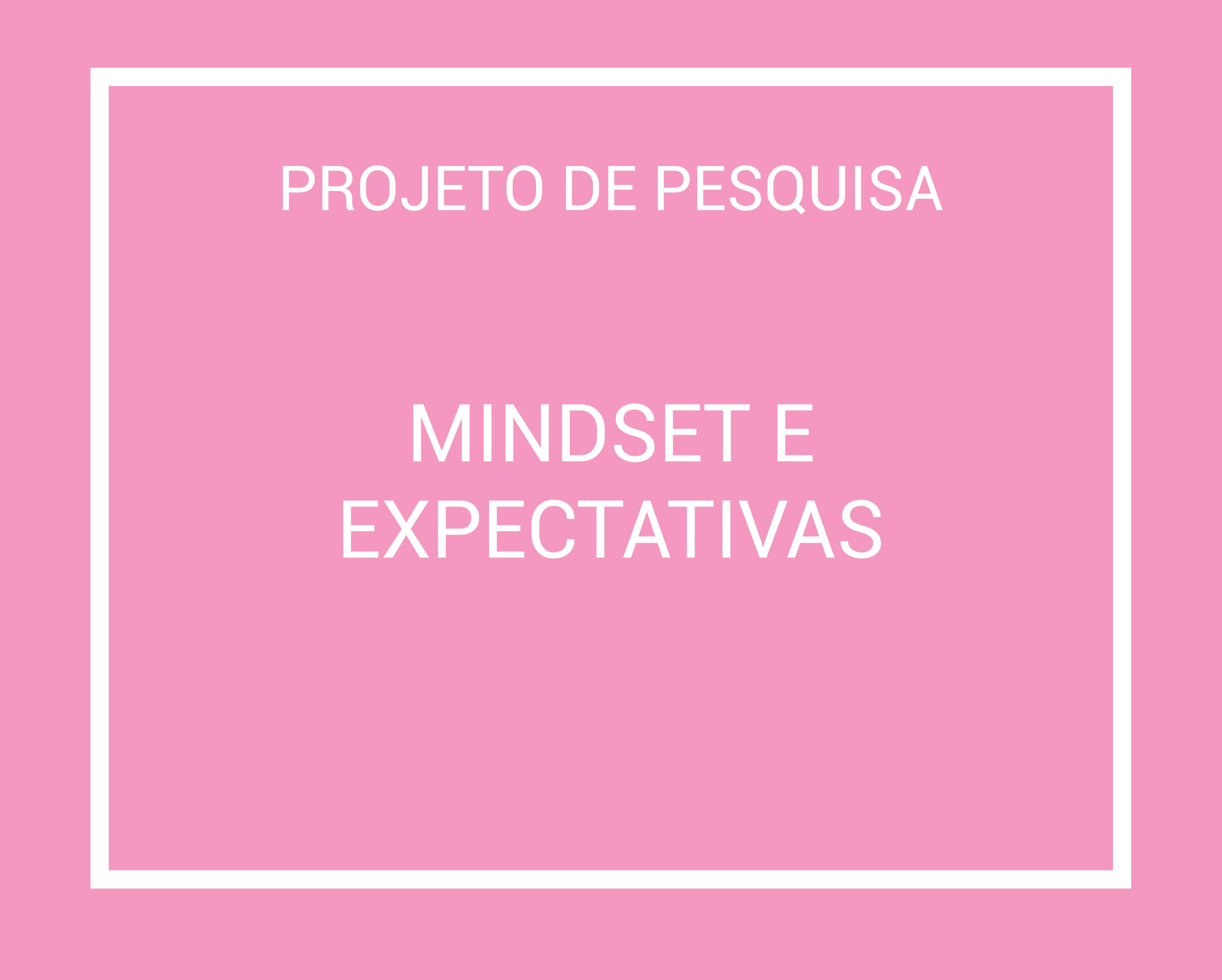Mindset e Expectativas@10x