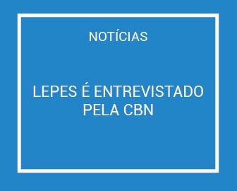 Lepes é entrevistado pela CBN