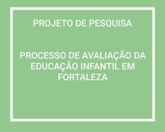 Processo de Avaliação da Educação Infantil em Fortaleza